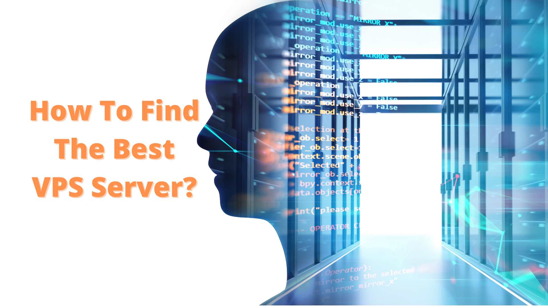 How to Find The Right VPS Server?